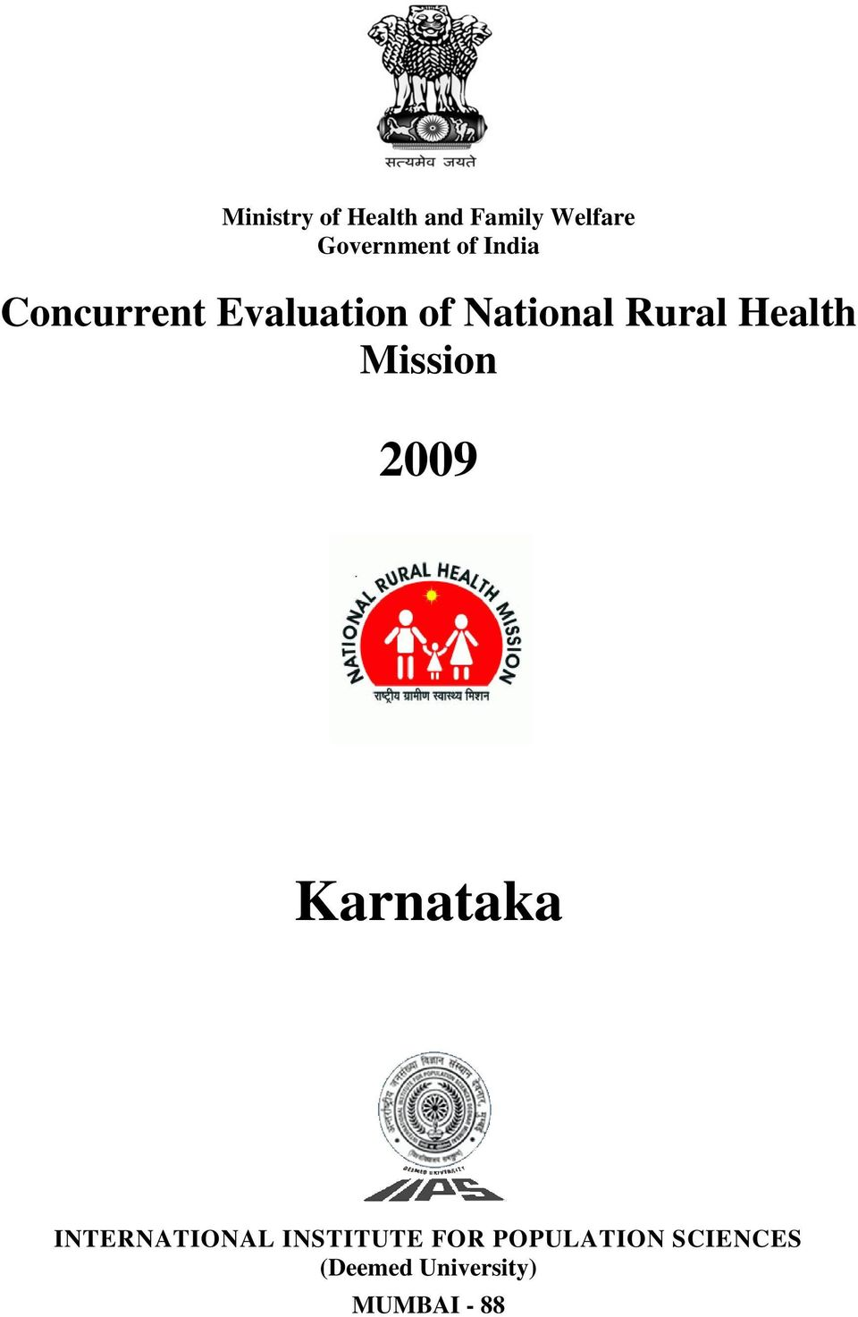 Health Mission 2009 Karnataka INTERTIOL INSTITUTE