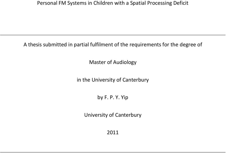 requirements for the degree of Master of Audiology in the