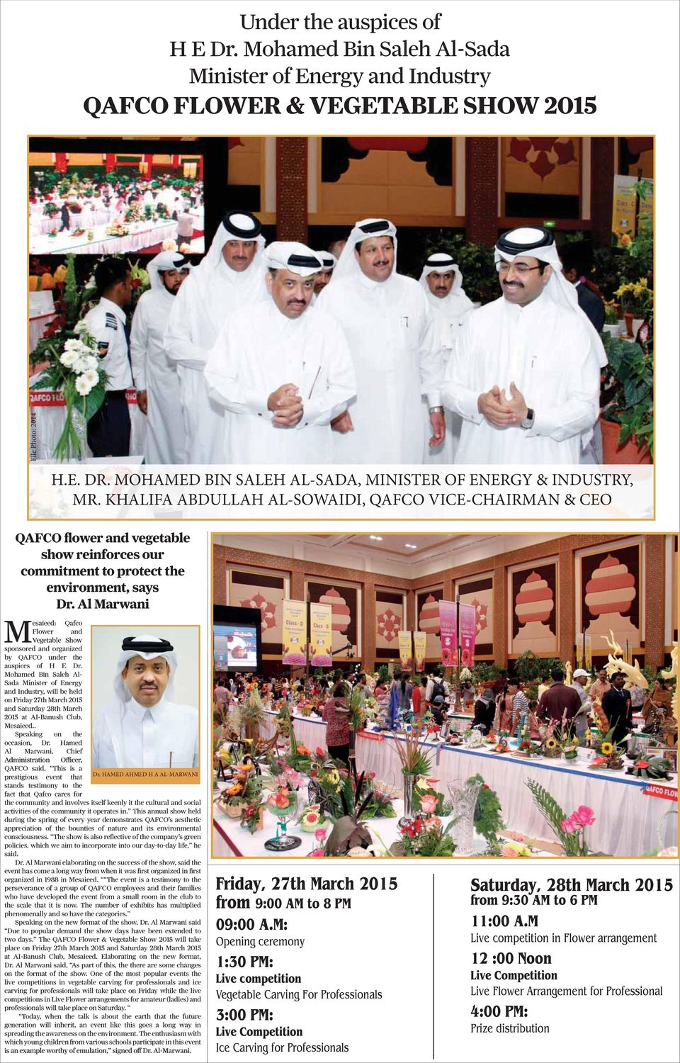 Dr. Al Marwani Mesaieed: Qafco Flower and Vegetable Show sponsored and organized by QAFCO under the auspices of H E Dr.