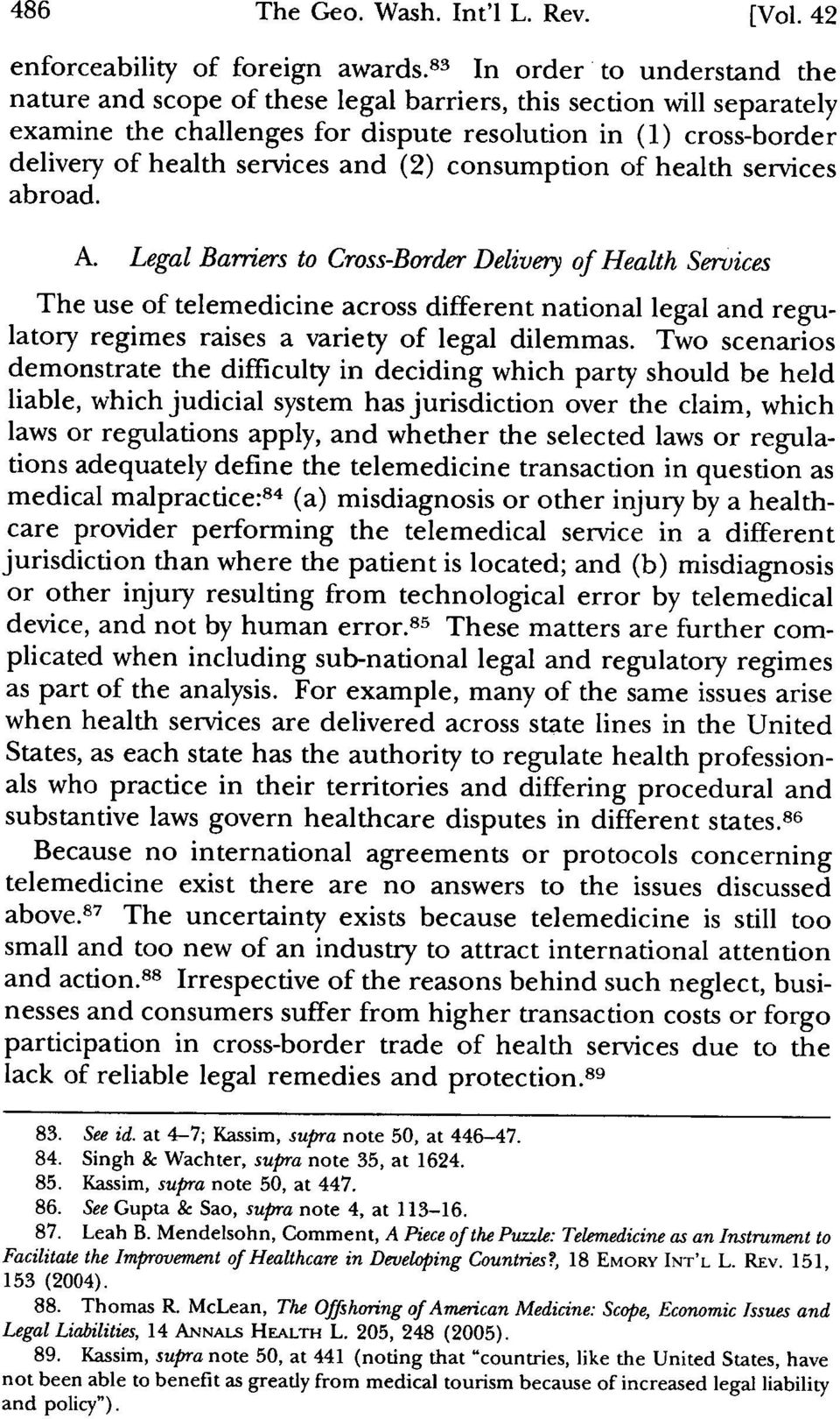 (2) consumption of health services abroad. A. Legal Barriers to Cross-Border Delivery of Health Services [Vol.