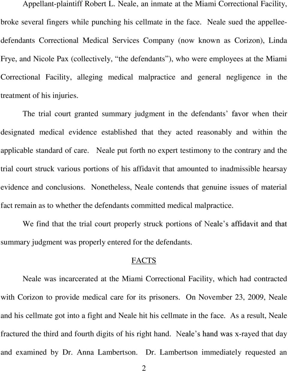 Correctional Facility, alleging medical malpractice and general negligence in the treatment of his injuries.