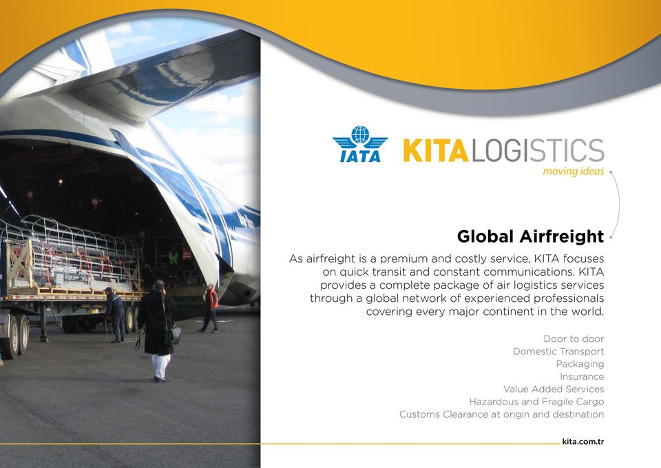 KITA provides a complete package of air logistics services through a global network of experienced