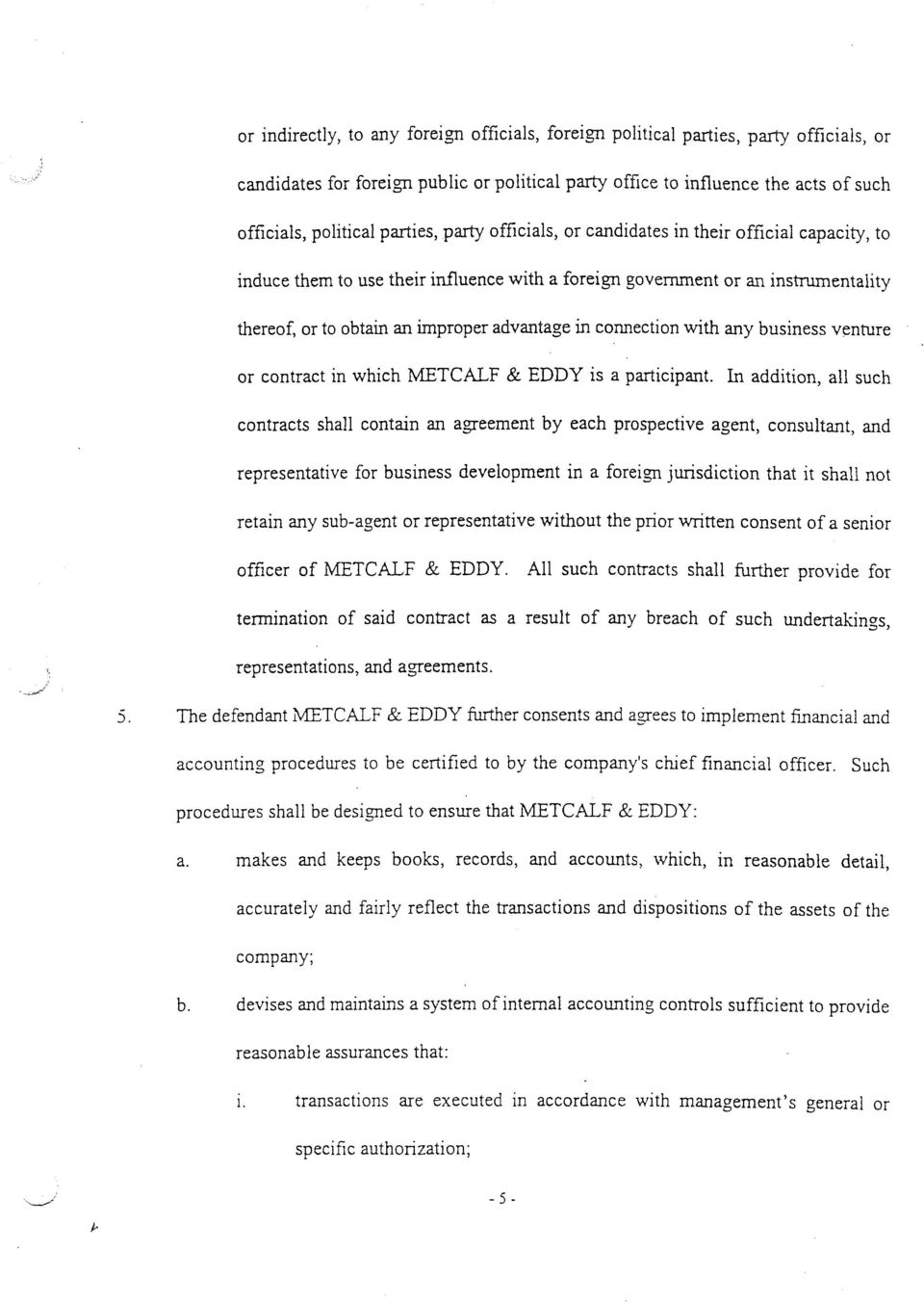 in connection with any business venture or contract in which METCALF & EDDY is a participant.