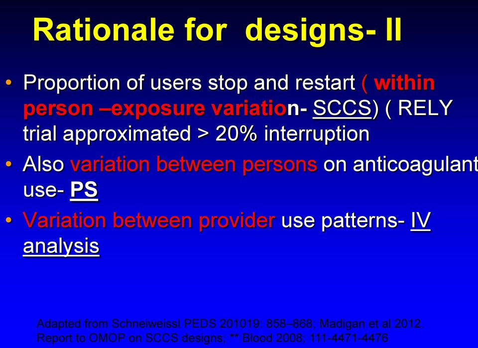anticoagulant use- PS Variation between provider use patterns- IV analysis Adapted from