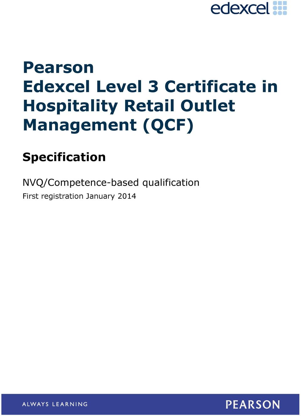 (QCF) Specification NVQ/Competence-based