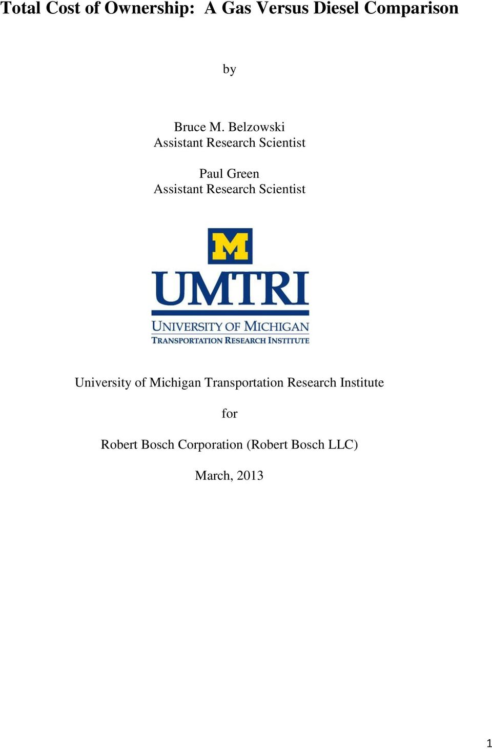 Research Scientist University of Michigan Transportation Research