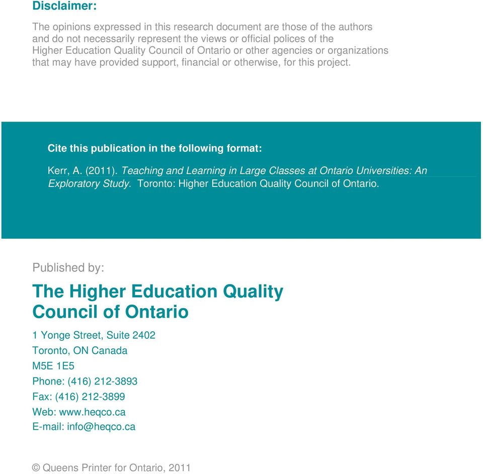 (2011). Teaching and Learning in Large Classes at Ontario Universities: An Exploratory Study. Toronto: Higher Education Quality Council of Ontario.
