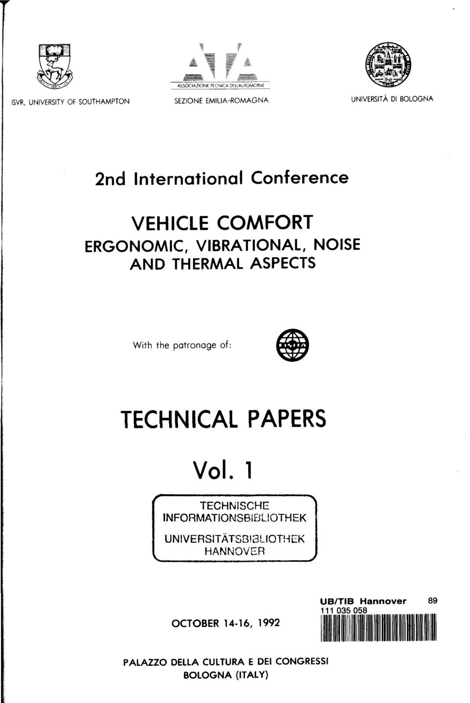 With the patronage of: TECHNICAL PAPERS Vol.