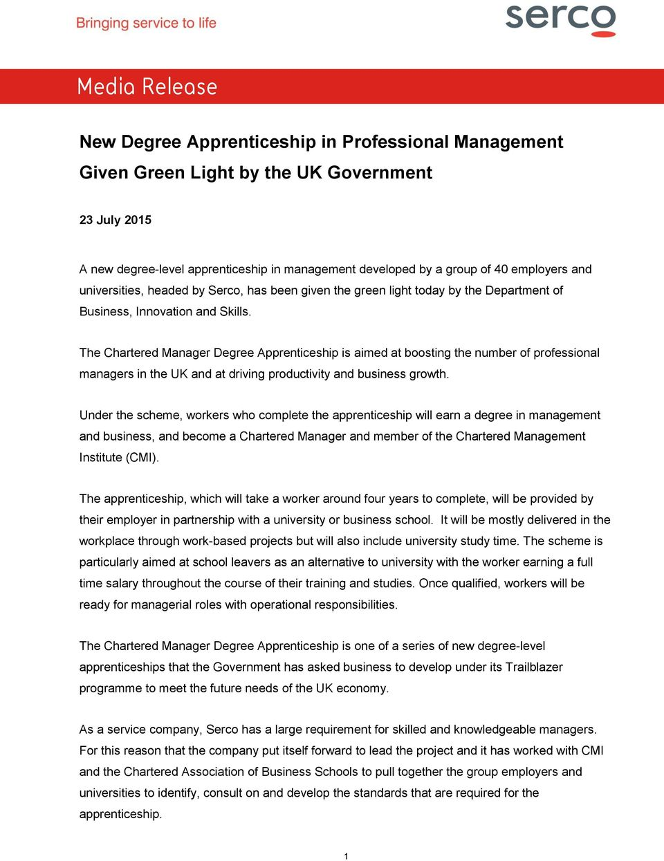 The Chartered Manager Degree Apprenticeship is aimed at boosting the number of professional managers in the UK and at driving productivity and business growth.