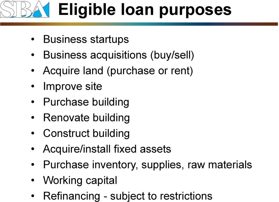 building Construct building Acquire/install fixed assets Purchase