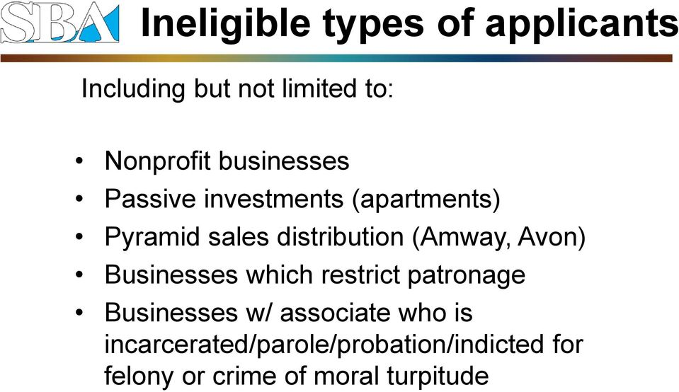 (Amway, Avon) Businesses which restrict patronage Businesses w/ associate
