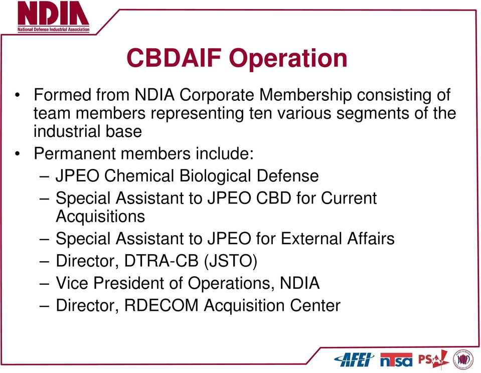 Defense Special Assistant to JPEO CBD for Current Acquisitions Special Assistant to JPEO for