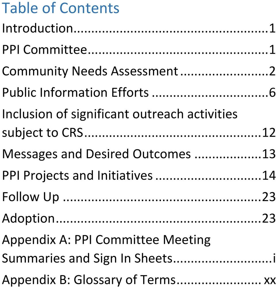 .. 12 Messages and Desired Outcomes... 13 PPI Projects and Initiatives... 14 Follow Up.