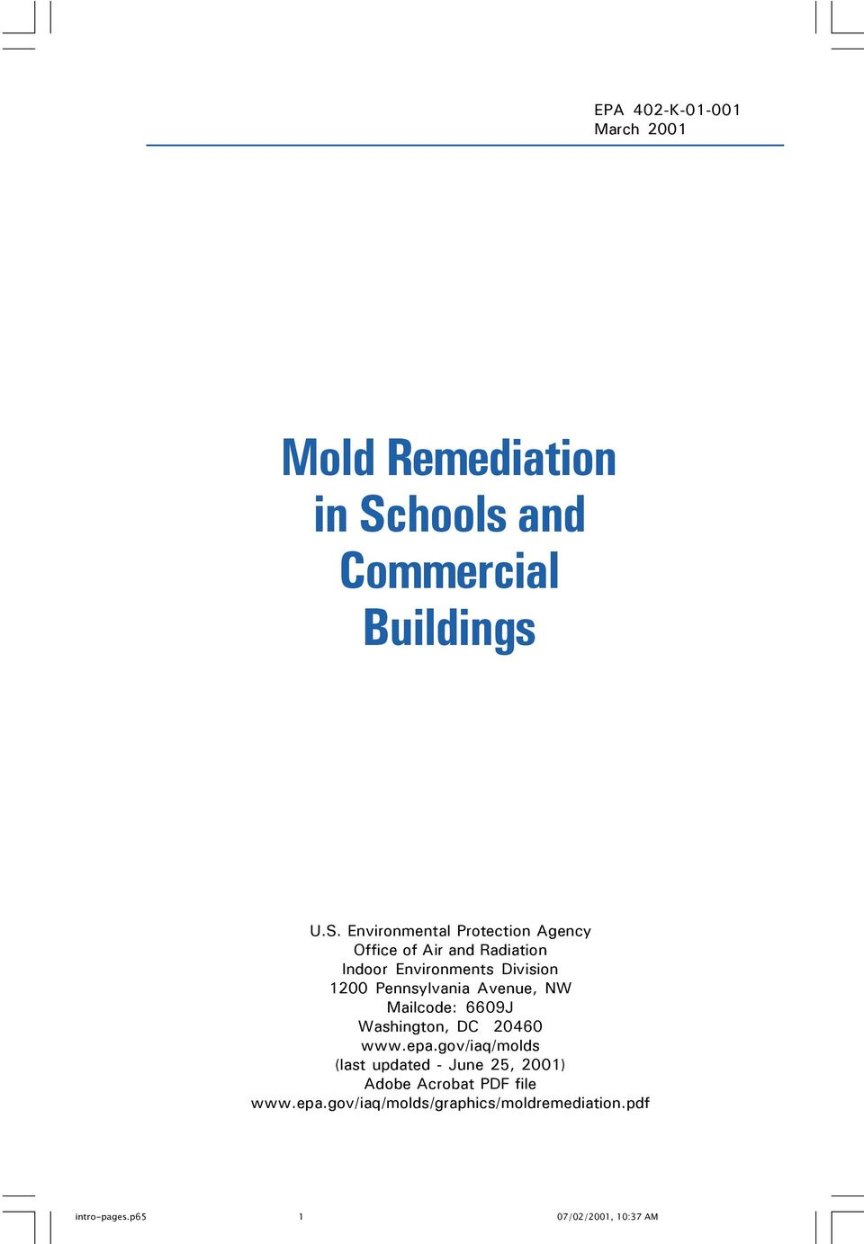 Environmental Protection Agency Office of Air and Radiation Indoor Environments Division 1200