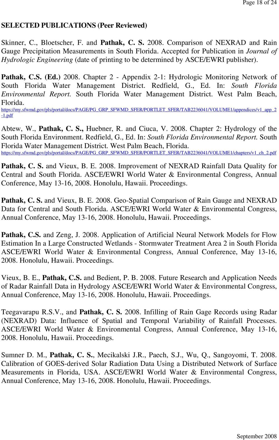 Chapter 2 - Appendix 2-1: Hydrologic Monitoring Network of South Florida Water Management District. Redfield, G., Ed. In: South Florida Environmental Report. South Florida Water Management District. West Palm Beach, Florida.