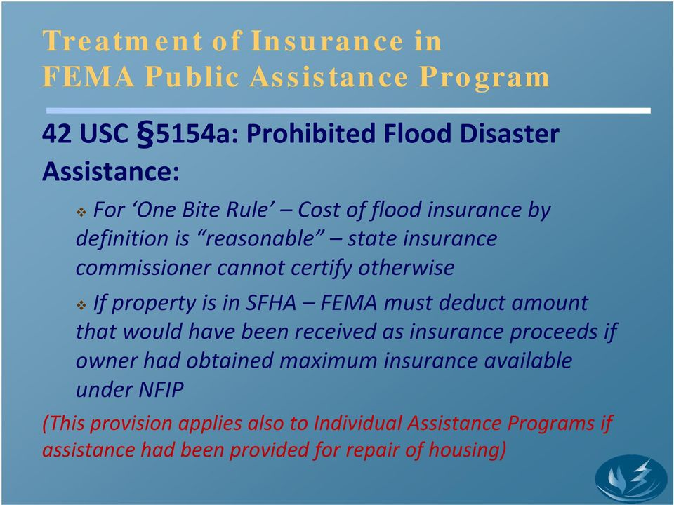SFHA FEMA must deduct amount that would have been received as insurance proceeds if owner had obtained maximum insurance