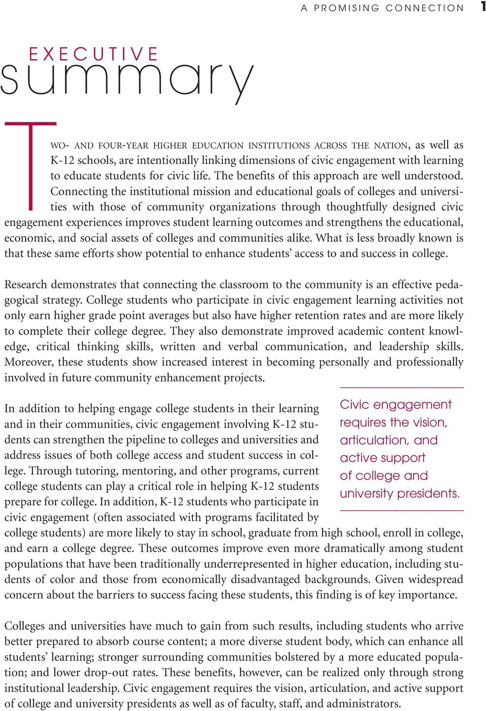 Connecting the institutional mission and educational goals of colleges and universities with those of community organizations through thoughtfully designed civic engagement experiences improves