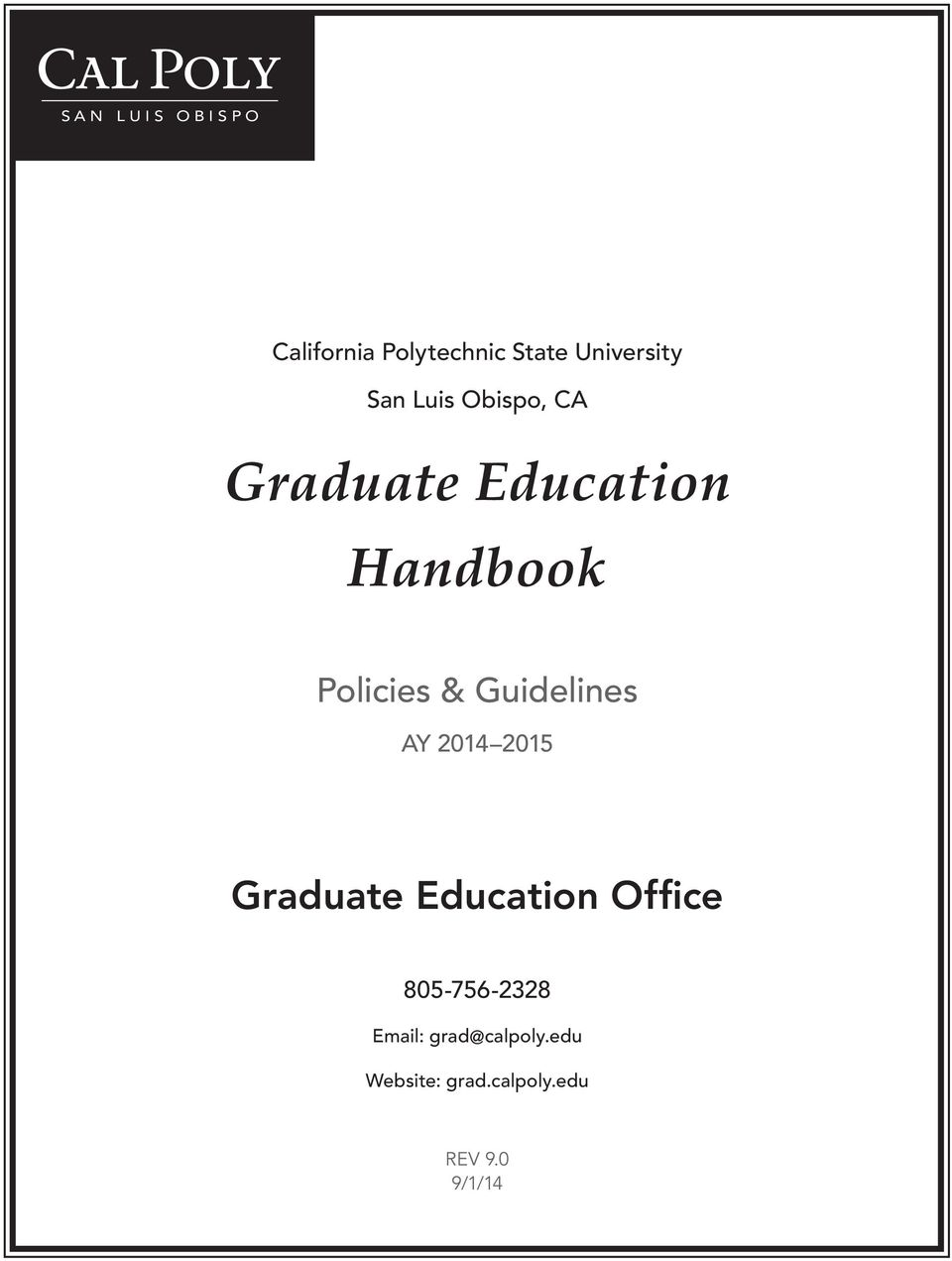 2014 2015 Graduate Education Office 805-756-2328 Email: