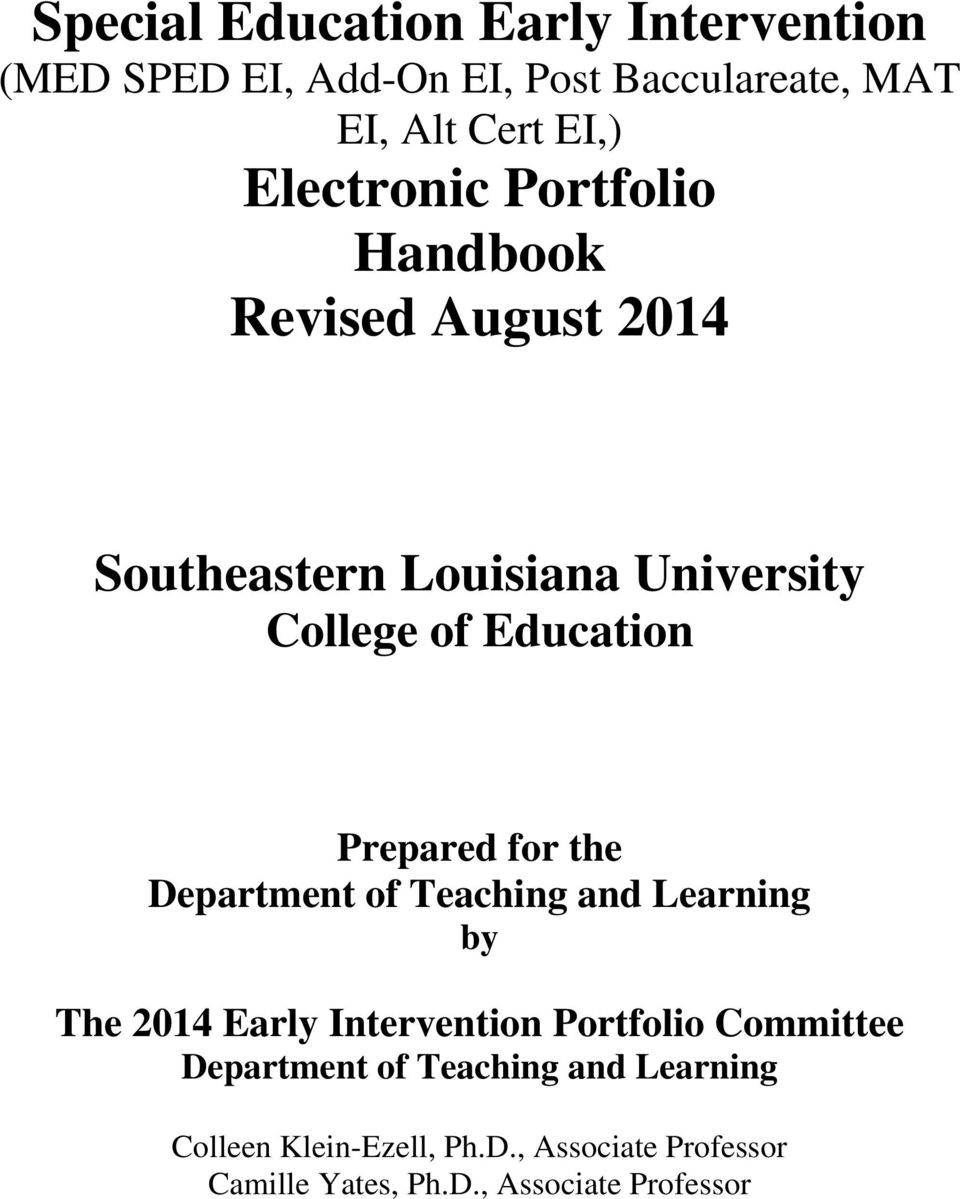 Prepared for the Department of Teaching and Learning by The 2014 Early Intervention Portfolio Committee