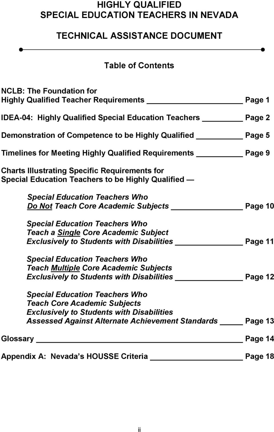 Special Education Teachers to be Highly Qualified Special Education Teachers Who Do Not Teach Core Academic Subjects Page 10 Special Education Teachers Who Teach a Single Core Academic Subject