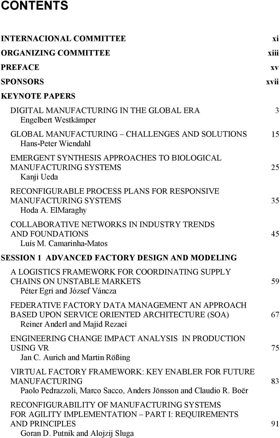 ElMaraghy COLLABORATIVE NETWORKS IN INDUSTRY TRENDS AND FOUNDATIONS Luís M.