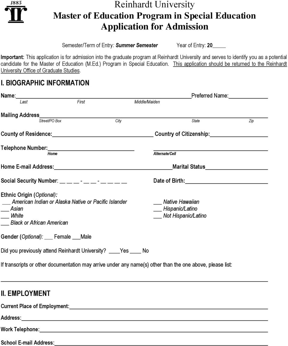 This application should be returned to the Reinhardt University Office of Graduate Studies. I.