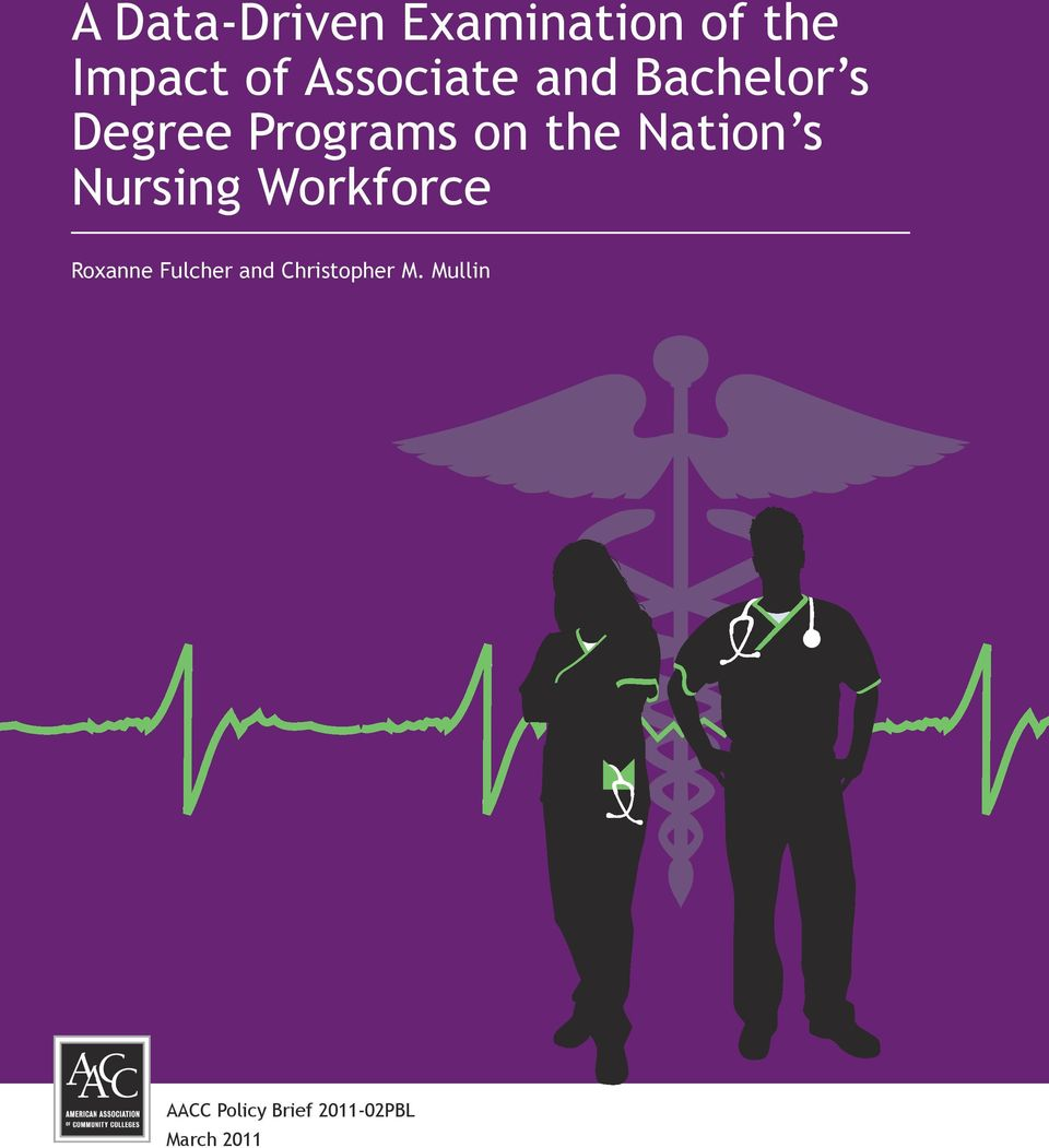 Nation s Nursing Workforce Roxanne Fulcher and