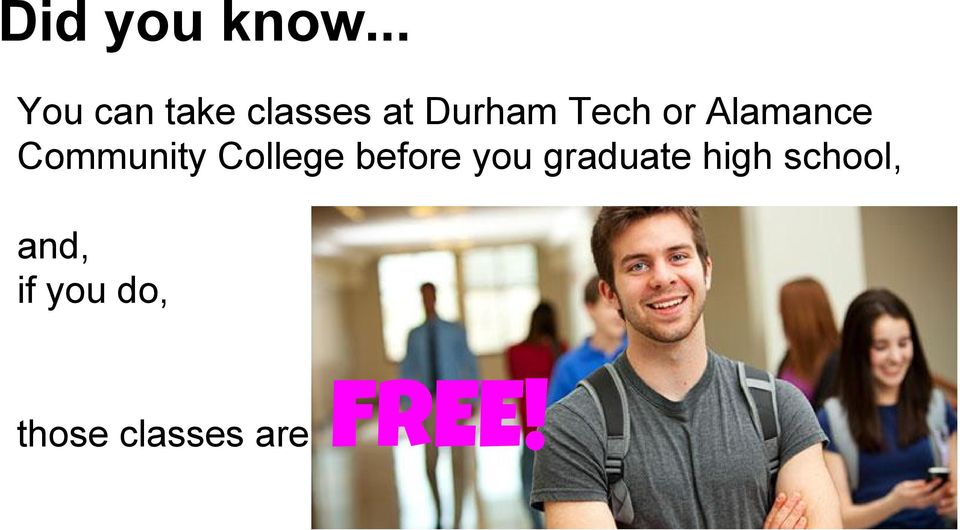 or Alamance Community College before