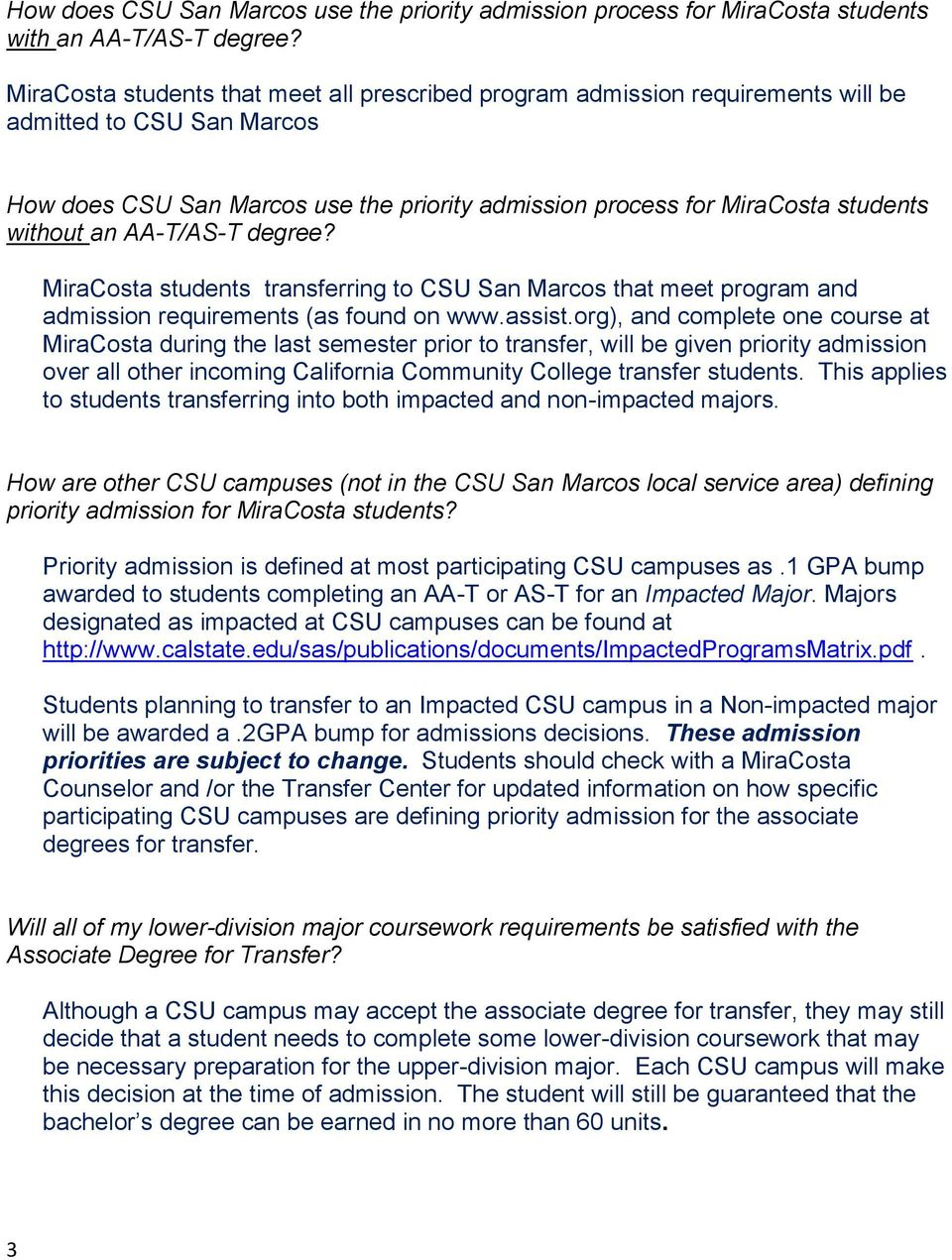 an AA-T/AS-T degree? MiraCosta students transferring to CSU San Marcos that meet program and admission requirements (as found on www.assist.