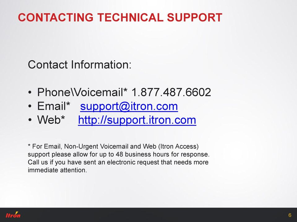 com Web* http://support.itron.
