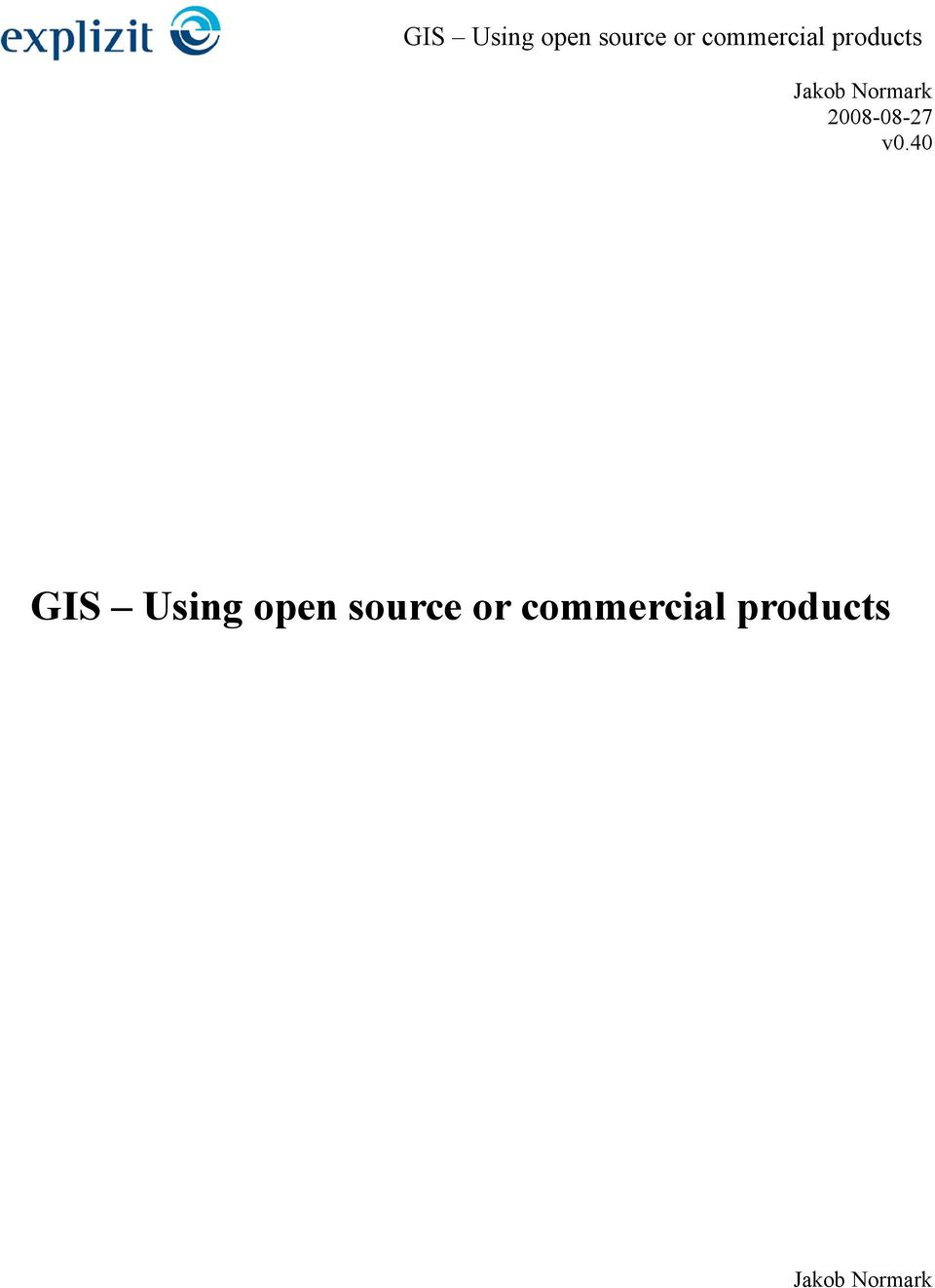 40 GIS Using open
