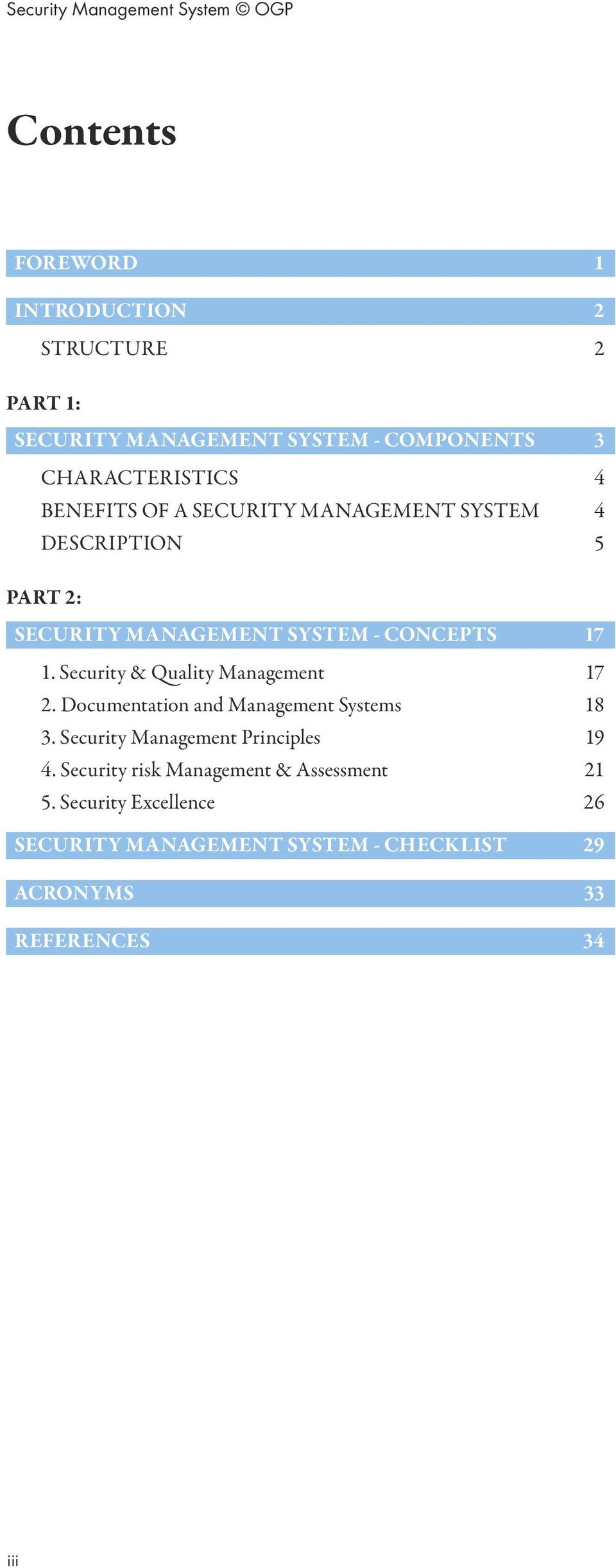 Security & Quality Management 17 2. Documentation and Management Systems 18 3. Security Management Principles 19 4.