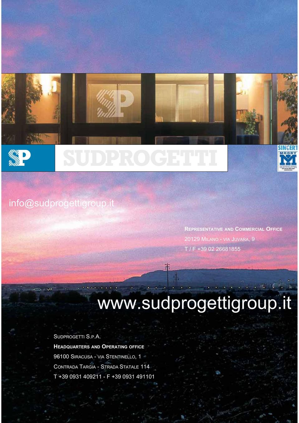 +39 02 26681855 www.sudprogettigroup.it SUDPROGETTI S.P.A.