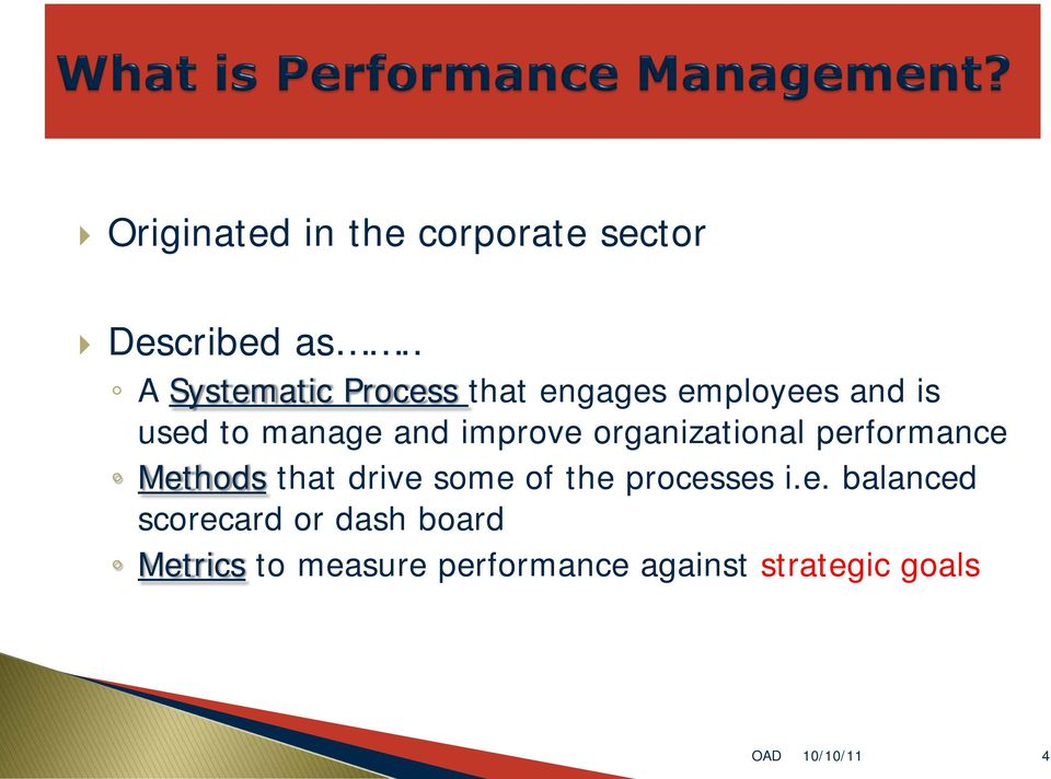improve organizational performance Methods that drive some of the