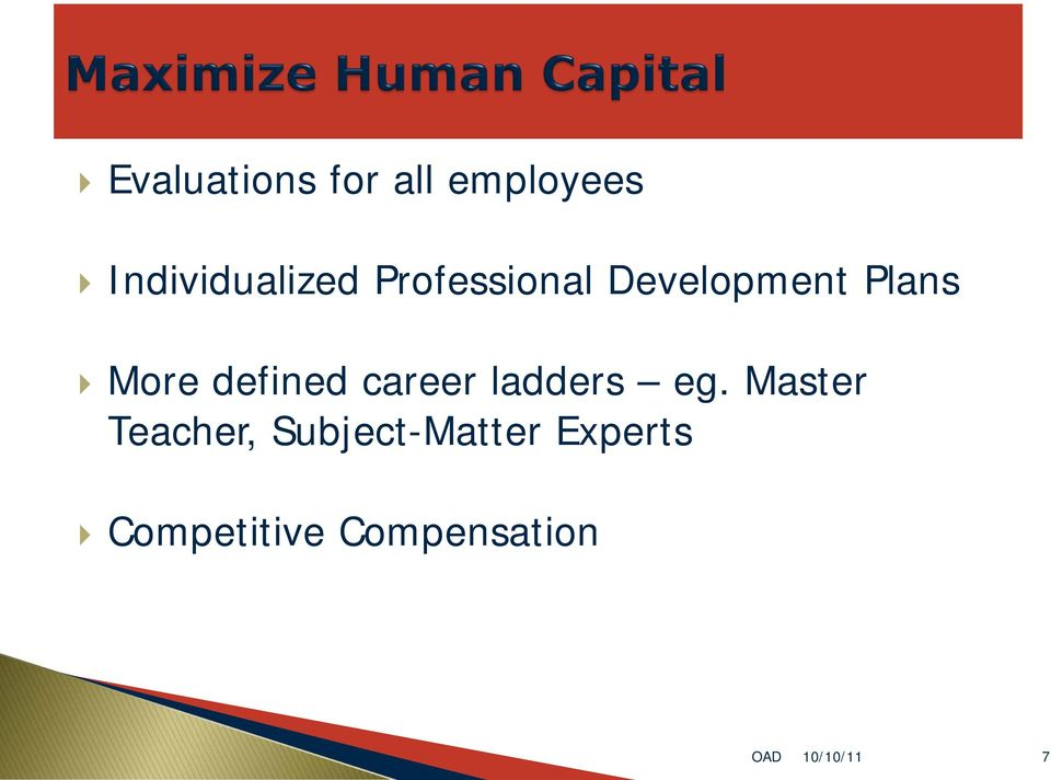 Plans More defined career ladders eg.