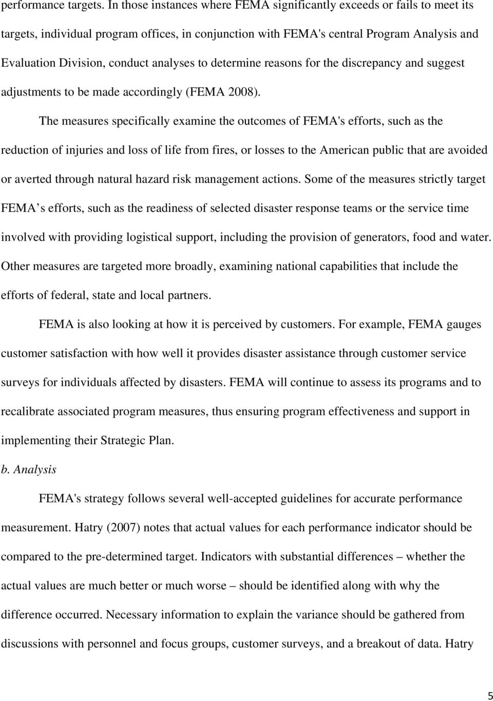 analyses to determine reasons for the discrepancy and suggest adjustments to be made accordingly (FEMA 2008).