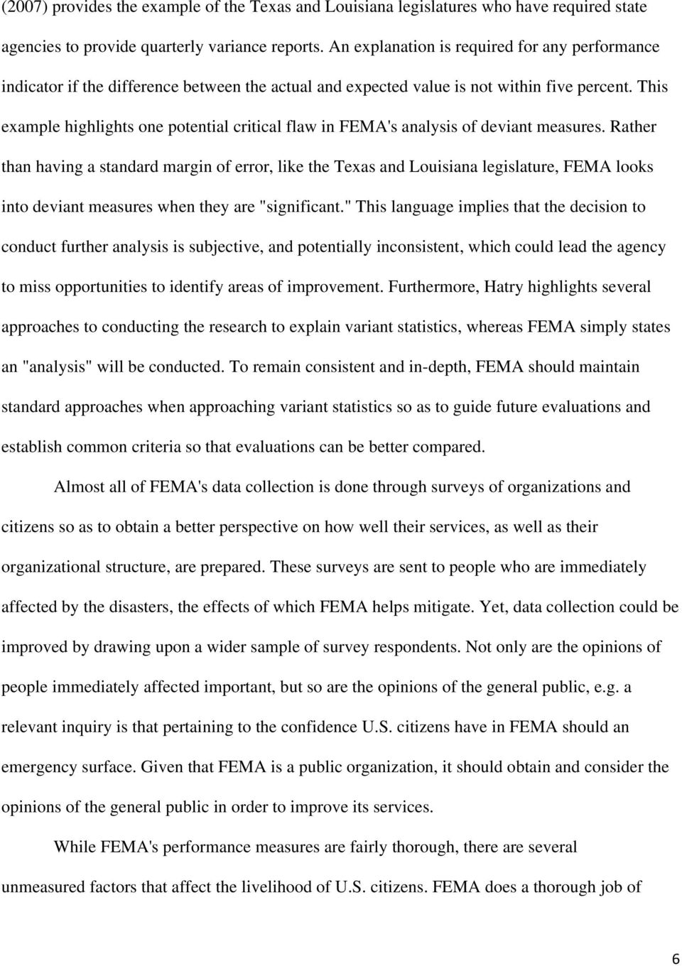 This example highlights one potential critical flaw in FEMA's analysis of deviant measures.