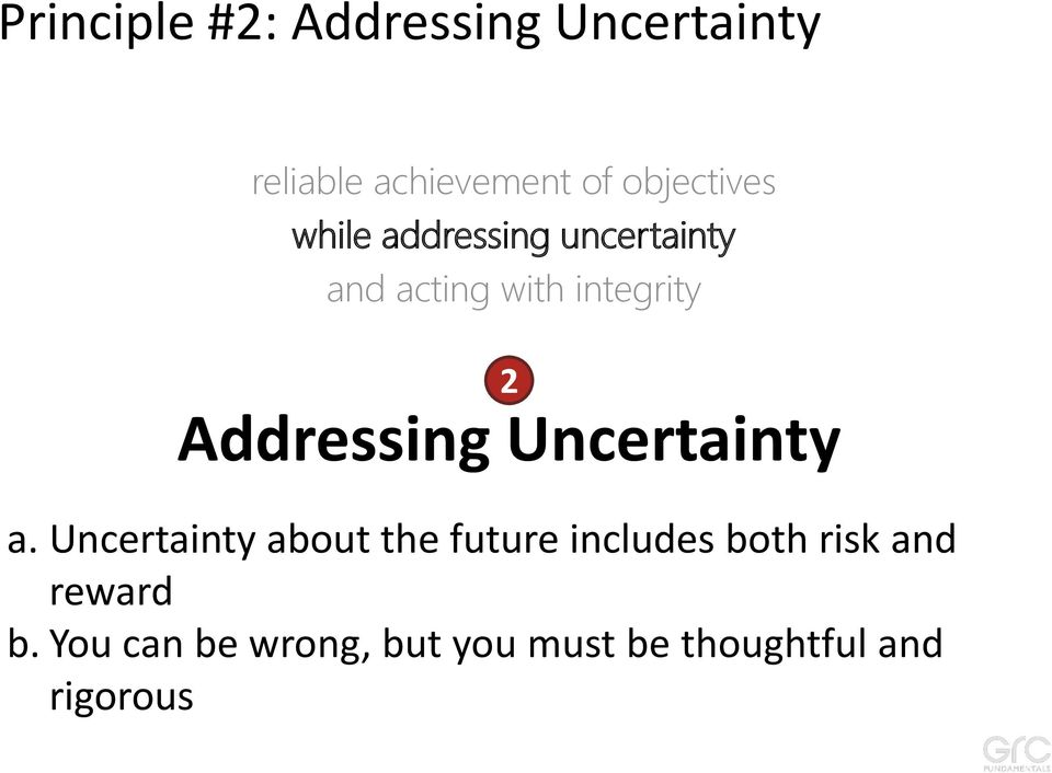 Addressing Uncertainty a.
