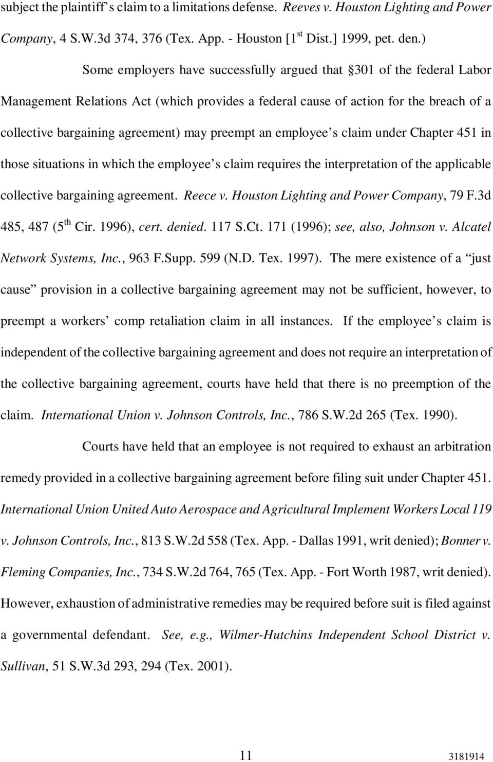 preempt an employee s claim under Chapter 451 in those situations in which the employee s claim requires the interpretation of the applicable collective bargaining agreement. Reece v.