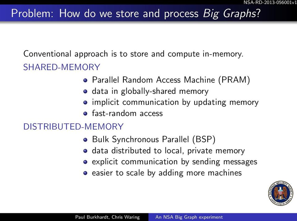 by updating memory fast-random access DISTRIBUTED-MEMORY Bulk Synchronous Parallel (BSP) data distributed