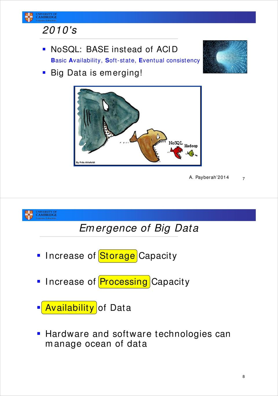 Payberah 2014 7 Emergence of Big Data Increase of Storage Capacity