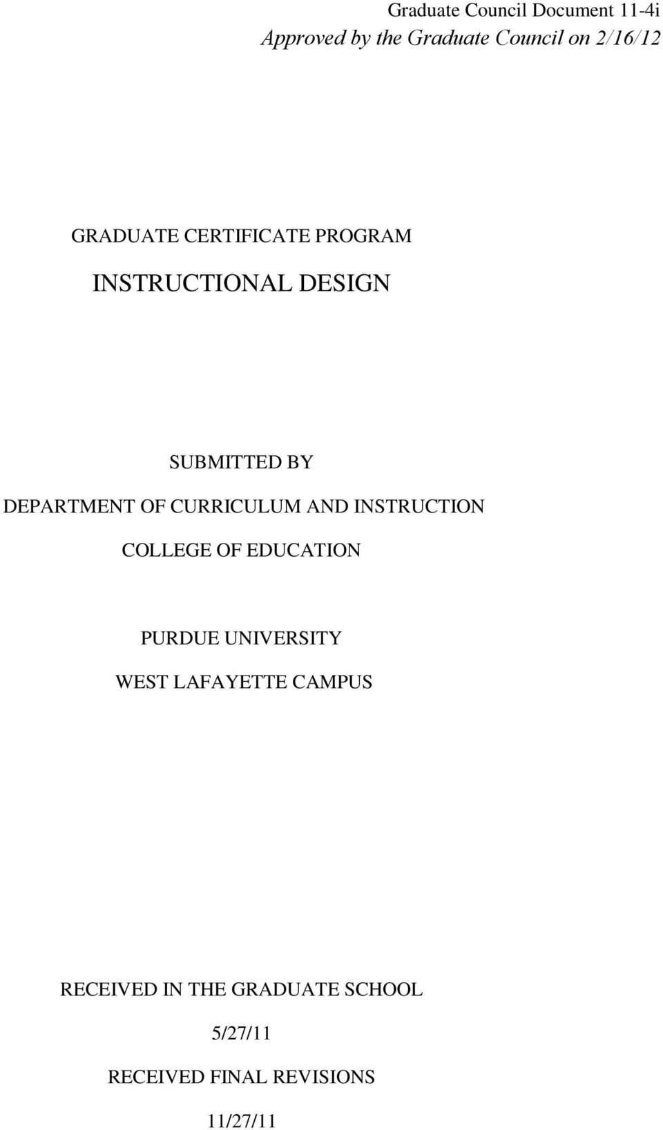 CURRICULUM AND INSTRUCTION COLLEGE OF EDUCATION PURDUE UNIVERSITY WEST
