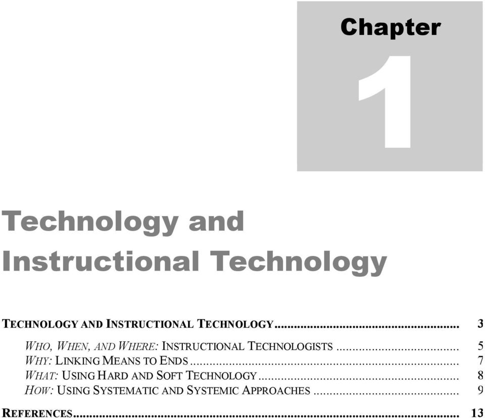 .. 3 WHO, WHEN, AND WHERE: INSTRUCTIONAL TECHNOLOGISTS.
