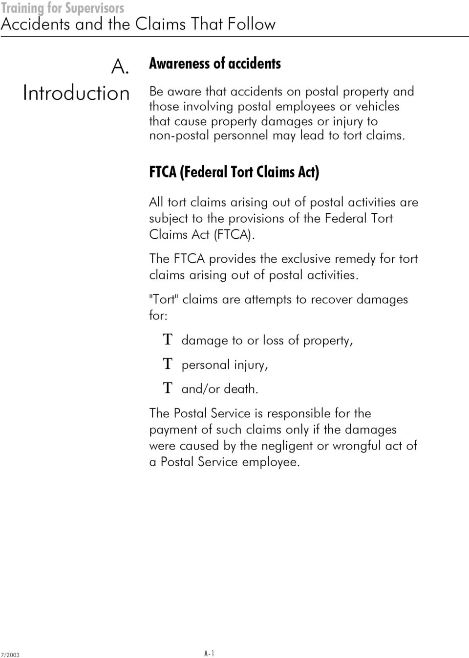 The FTCA provides the exclusive remedy for tort claims arising out of postal activities.