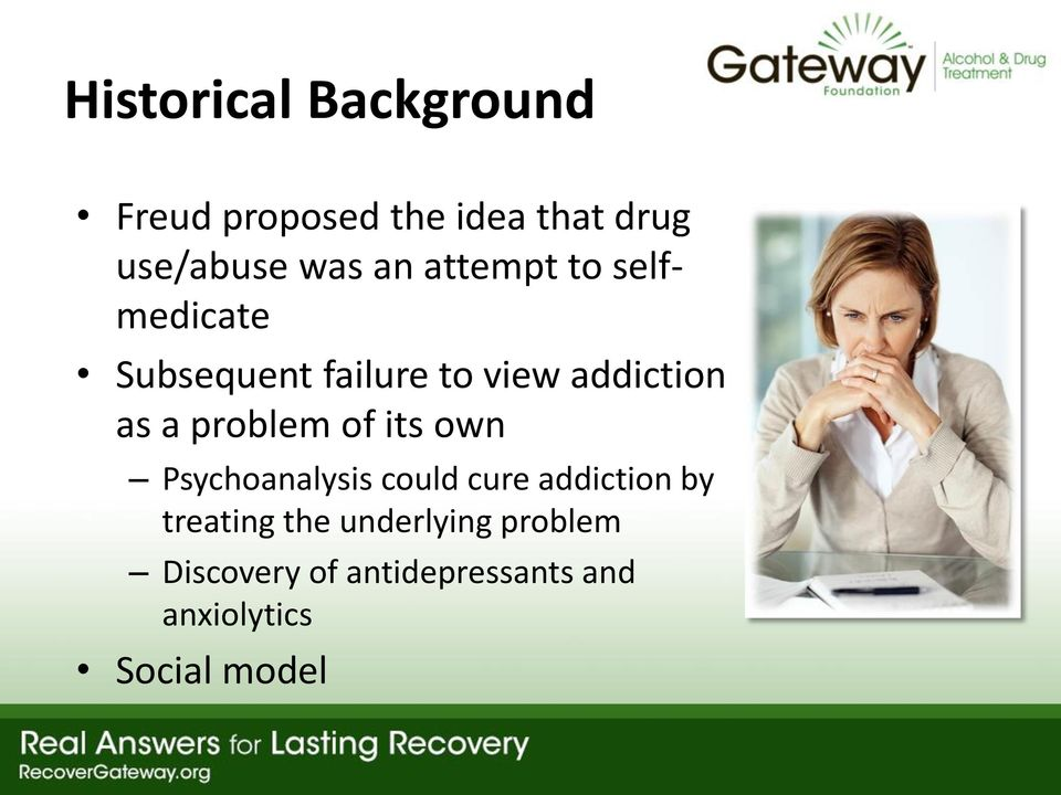 problem of its own Psychoanalysis could cure addiction by treating the