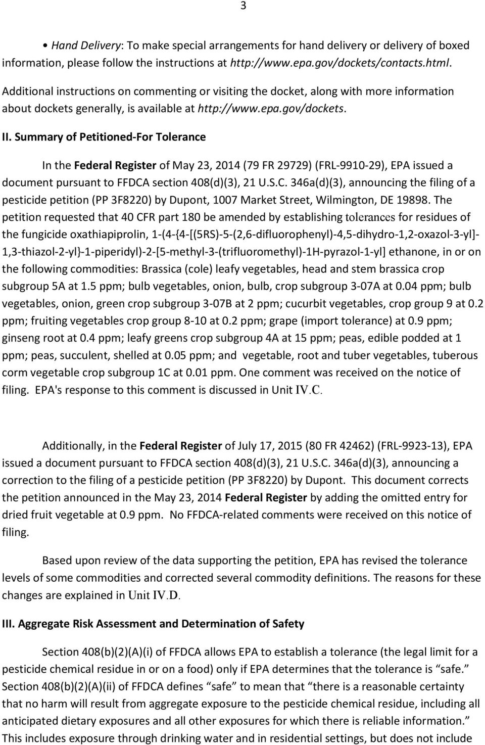 Summary of Petitioned-For Tolerance In the Federal Register of May 23, 2014 (79 FR 29729) (FRL-9910-29), EPA issued a document pursuant to FFDCA