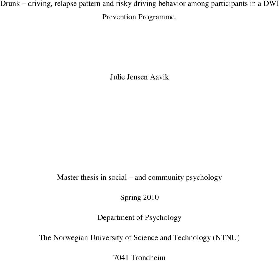 Julie Jensen Aavik Master thesis in social and community psychology