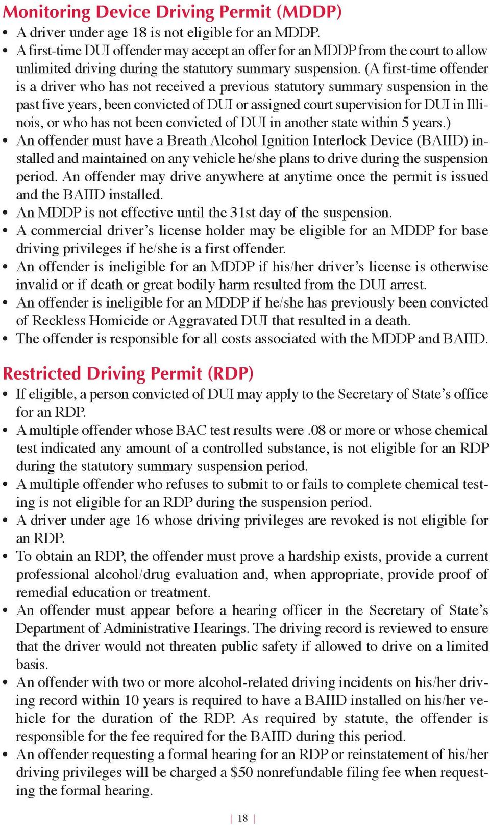 (A first-time offender is a driver who has not received a previous statutory summary suspension in the past five years, been convicted of DUI or assigned court supervision for DUI in Illinois, or who