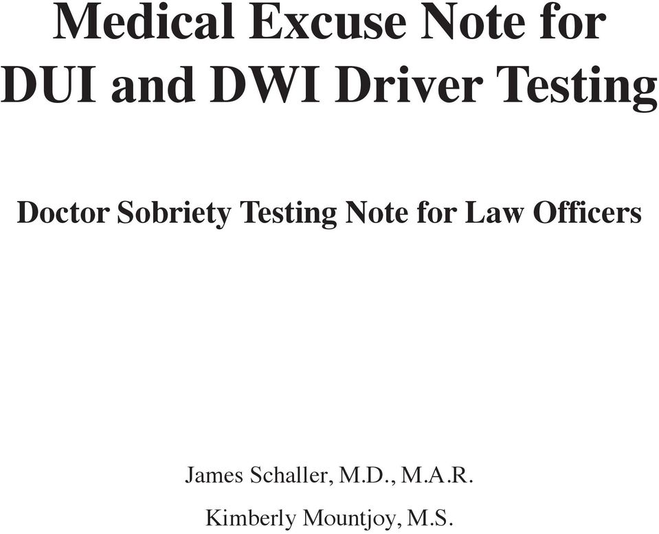 Testing Note for Law Officers James