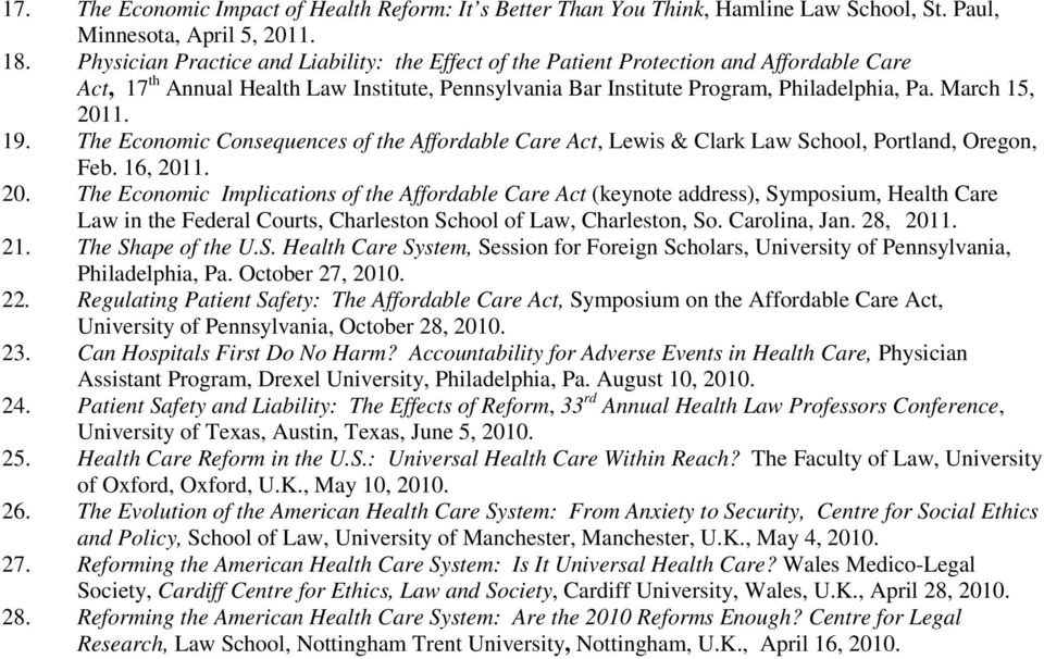 19. The Economic Consequences of the Affordable Care Act, Lewis & Clark Law School, Portland, Oregon, Feb. 16, 201